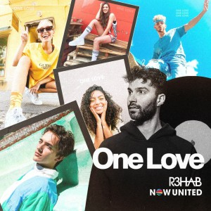 R3hab – One Love (feat. Now United)